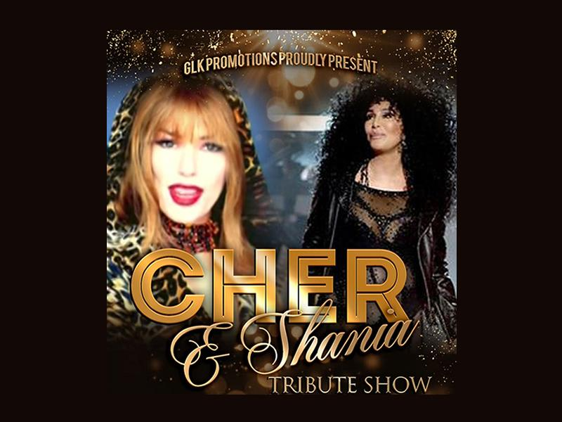 Cher and Shania Twain Tribute