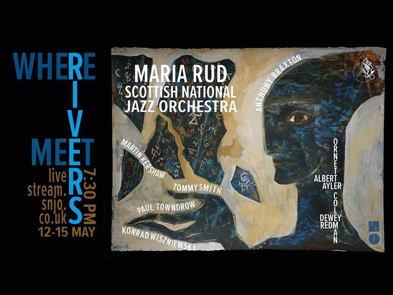 Scottish National Jazz Orchestra: Where Rivers Meet