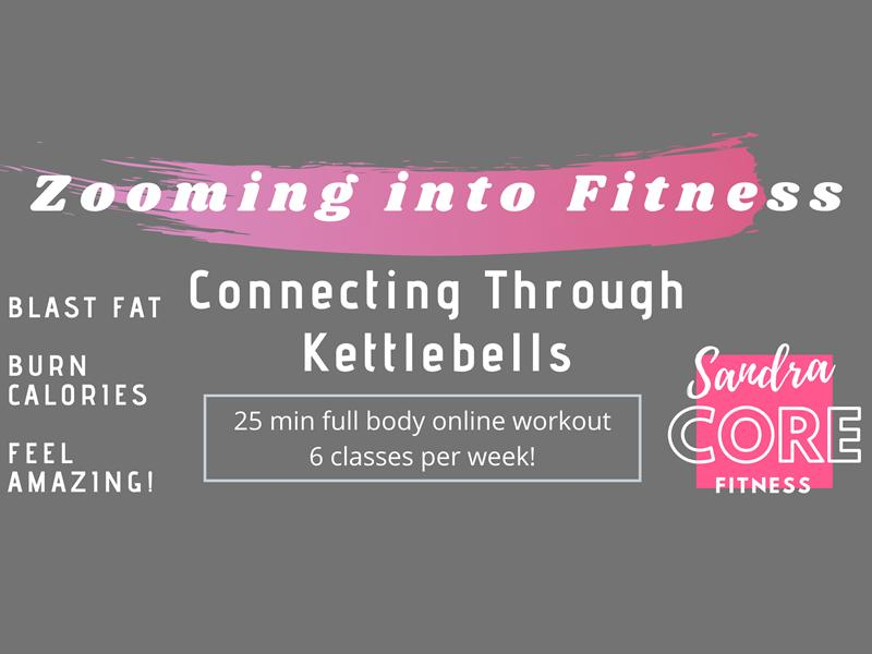 Zooming Into Fitness & Connecting Through Kettlebells - Online Fitness Classes