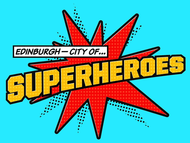 Avengers: Infinity War in Edinburgh, The City of Superheroes