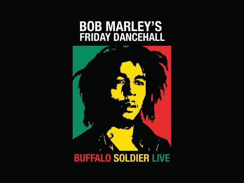 Bob Marley's Friday Dancehall