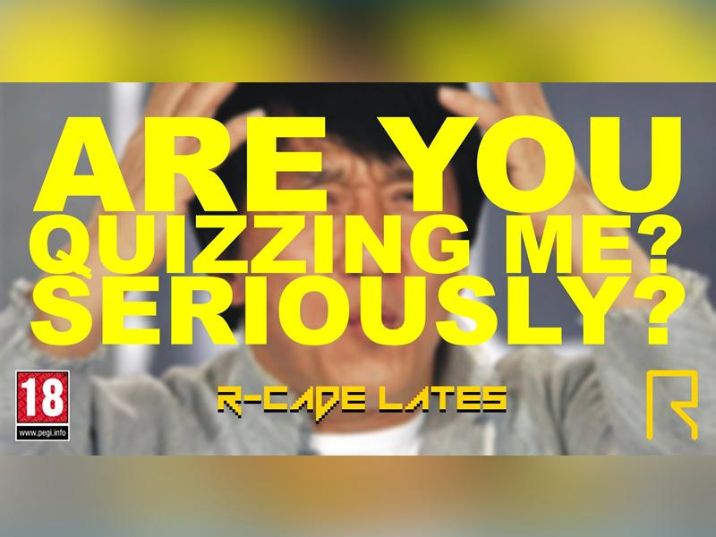 Are You Quizzing Me? R-CADE Lates Quiz Night