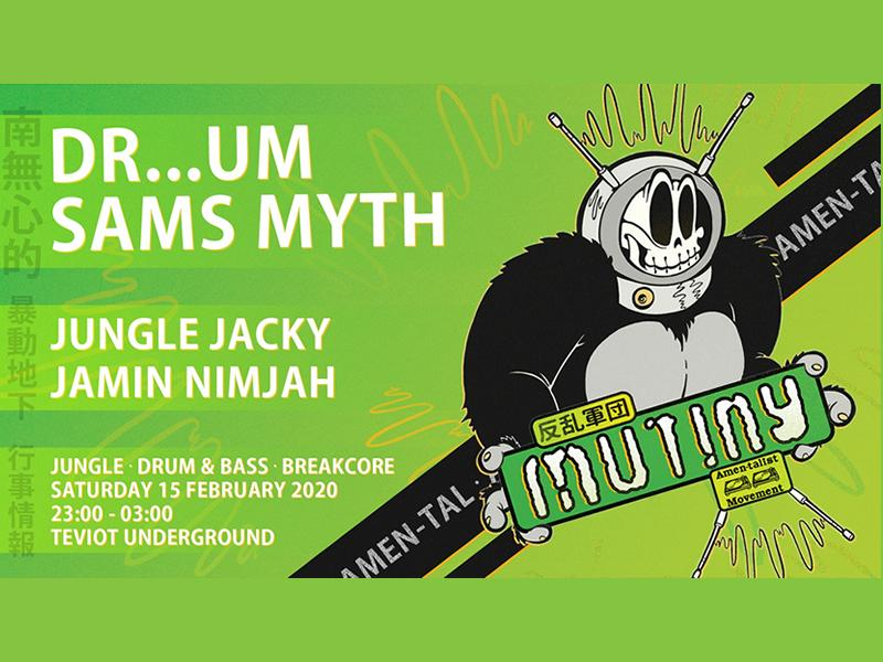Mutiny presents Amen-Tal with Dr..um and Sam's Myth