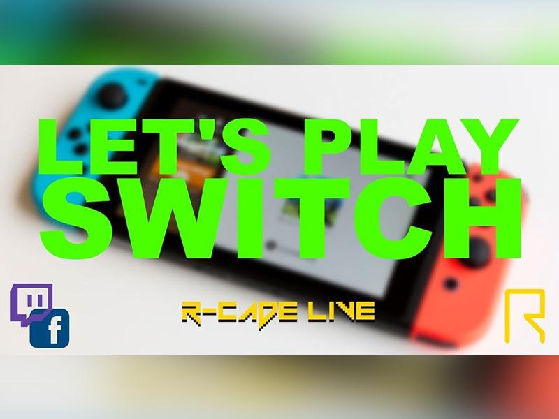 R-CADE Live: Let's Play Switch