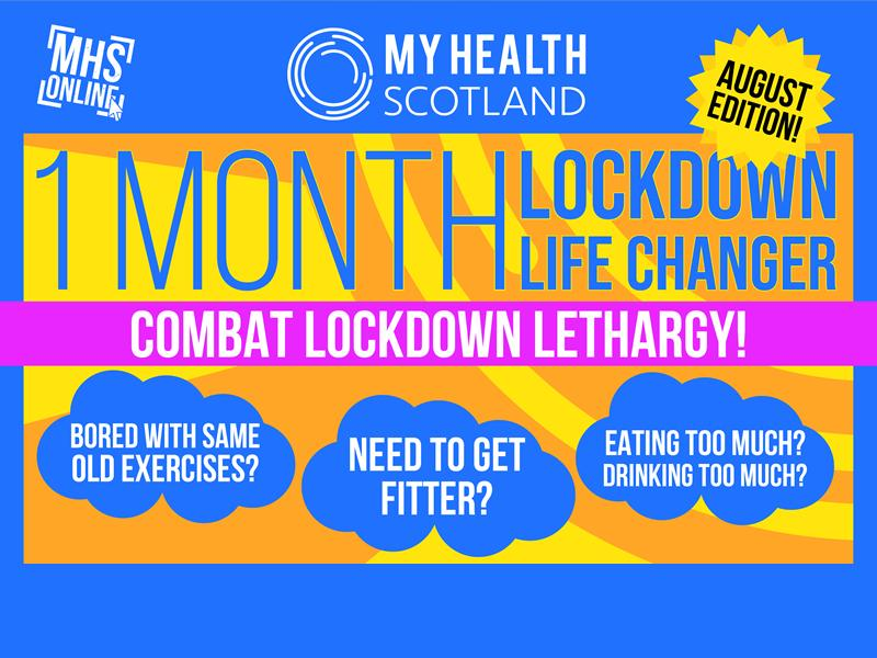 1 Month Lockdown Life Changer - August Edition