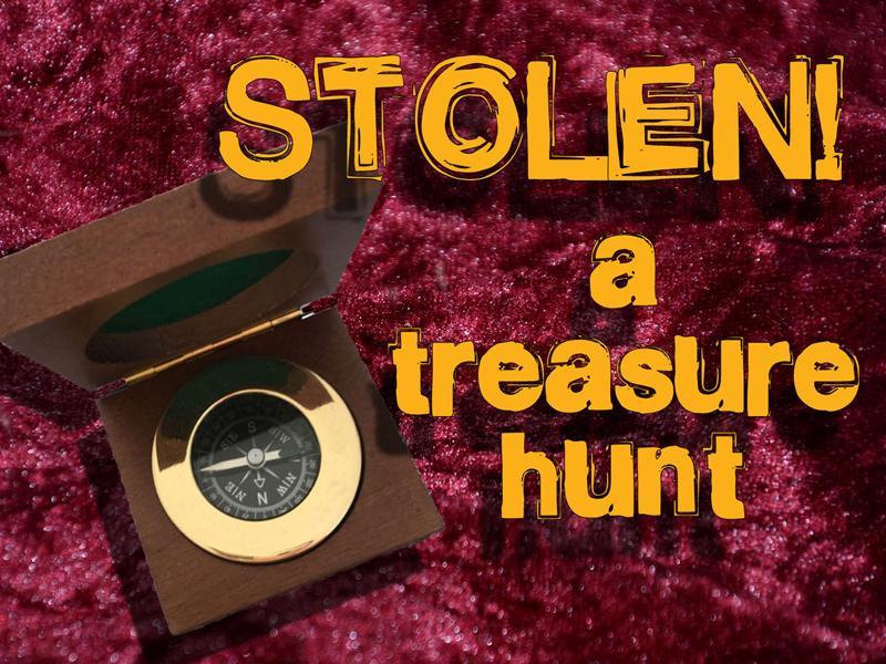 Stolen! (A Treasure Hunt)