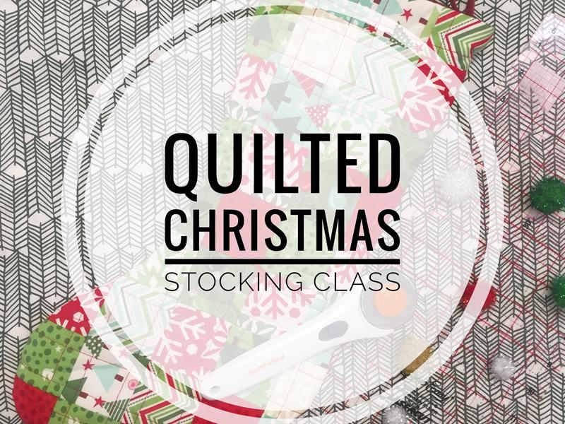 Quilted Christmas Stocking Class