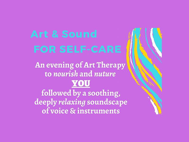 Art and Sound For Self-Care