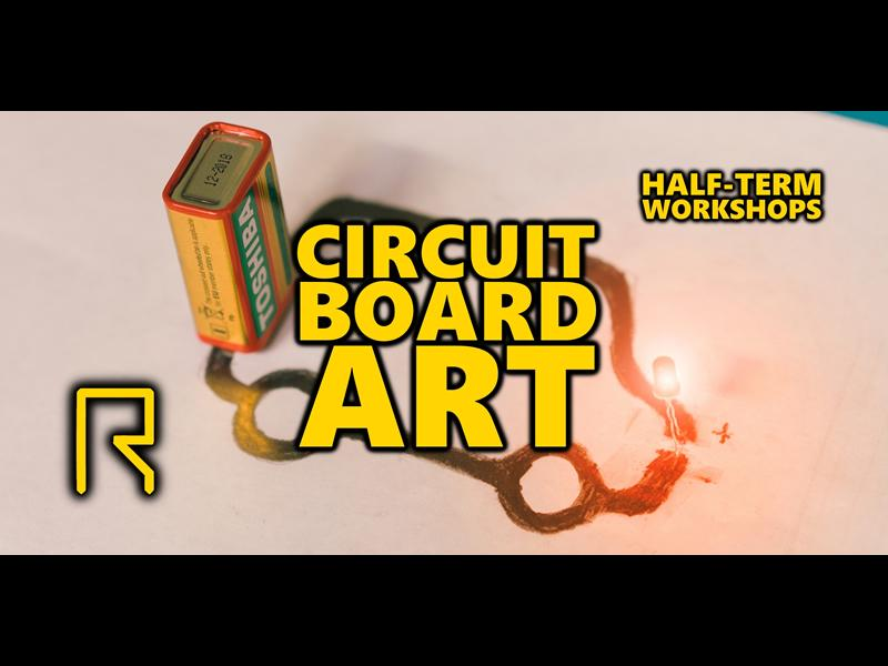 R-CADE Kids: Circuit Board Art Workshop - CANCELLED