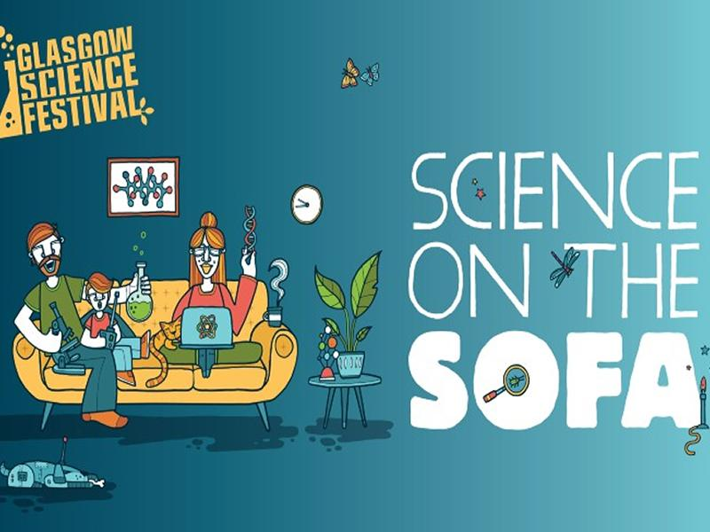 Glasgow Science Festival: Science on the Sofa
