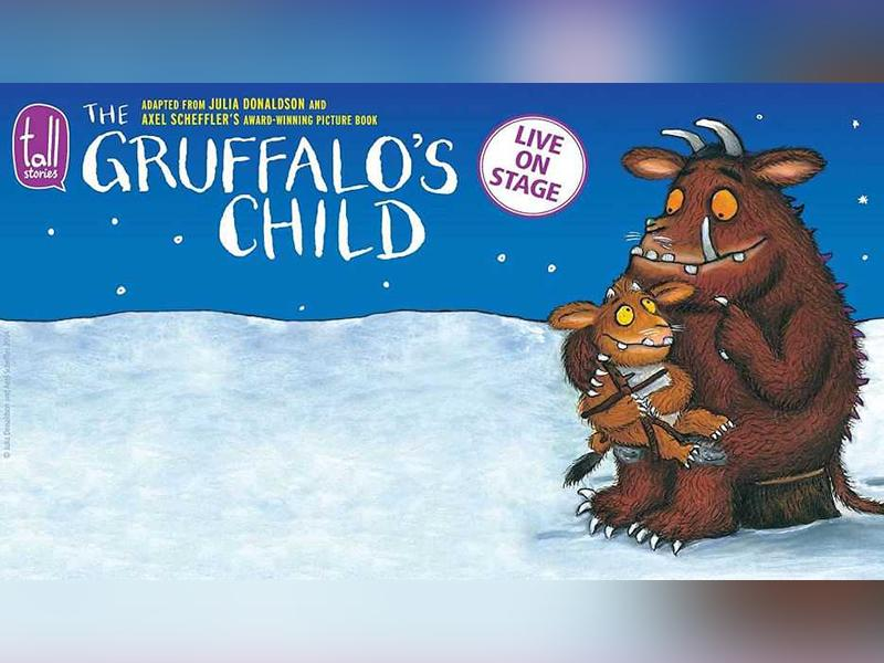 The Gruffalo's Child - POSTPONED