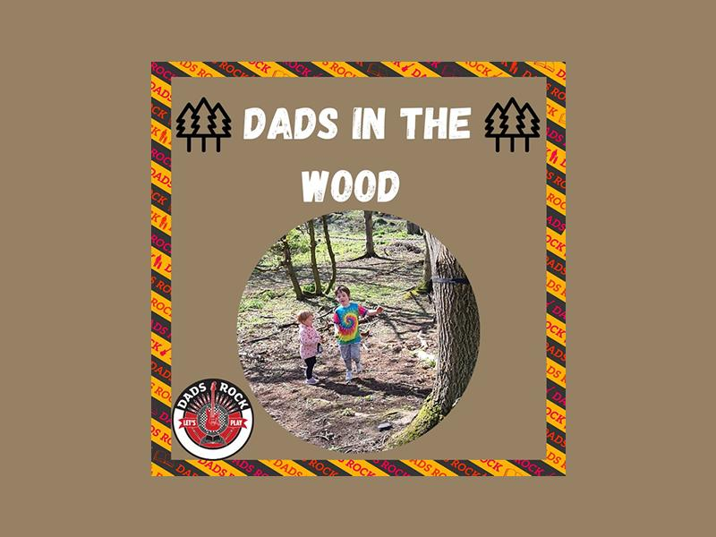 Dads in the Wood