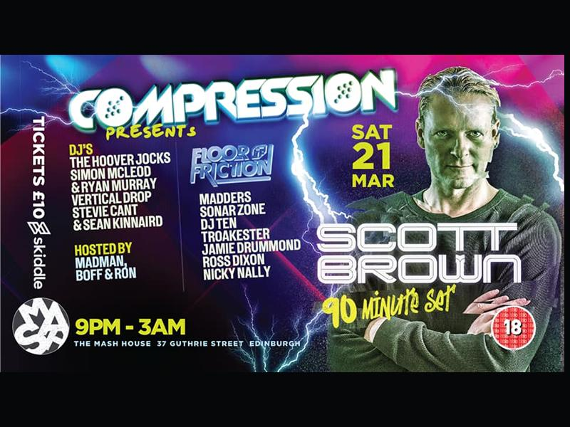 Compression and Floor Friction Presents: Scott Brown