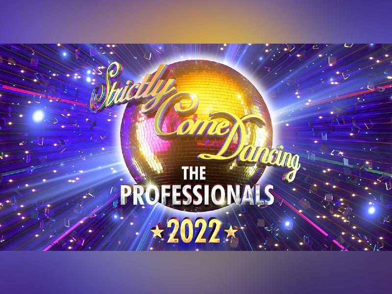 Strictly Come Dancing: The Professionals 2022