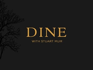 Dine With Stuart Muir