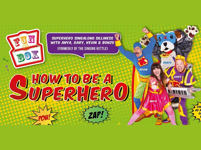 FunBox: How To Be A Superhero Virtual Show