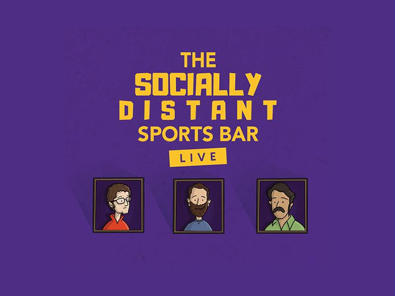 Socially Distanced Sports Bar: Live!