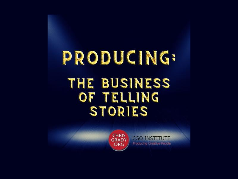 Producing: The Business Of Telling Stories