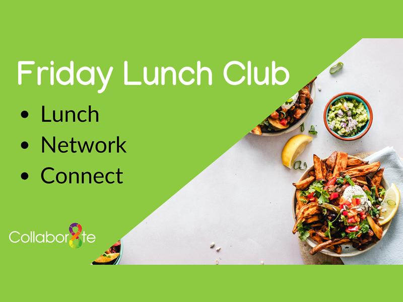 Collabor8te Friday Lunch Club