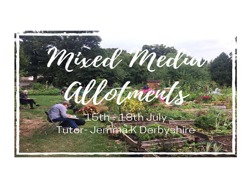 Mixed Media Allotments - Summer School