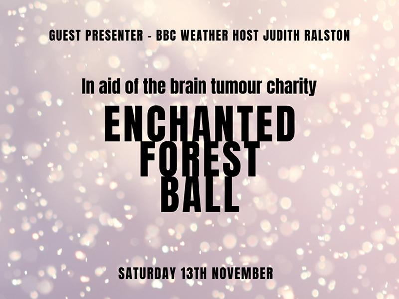 Enchanted Charity Ball in aid of The Brain Tumour Charity
