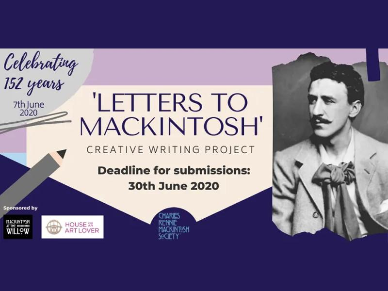 'Letters to Mackintosh' Creative Writing Competition