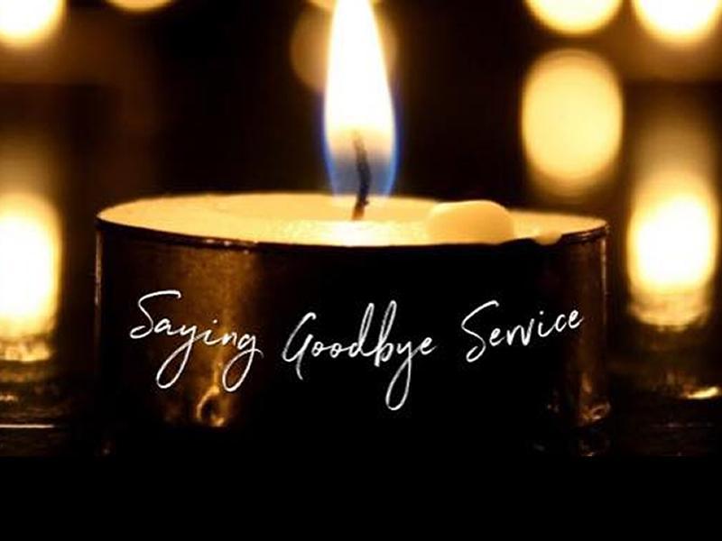 Saying Goodbye Service