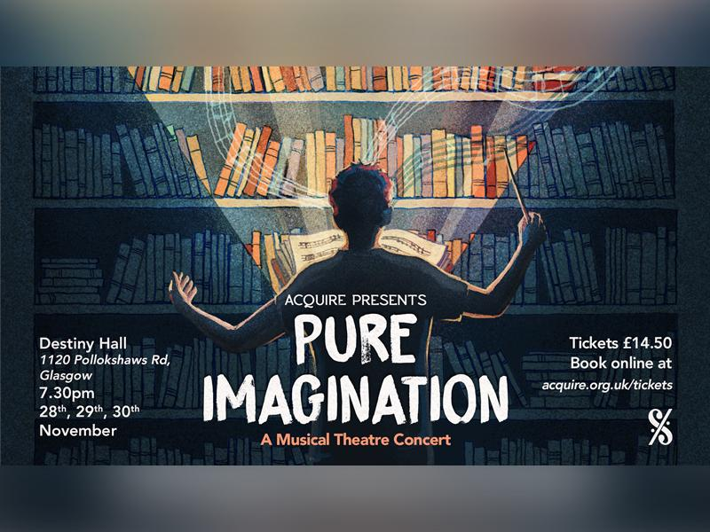 Pure Imagination: A Musical Theatre Concert
