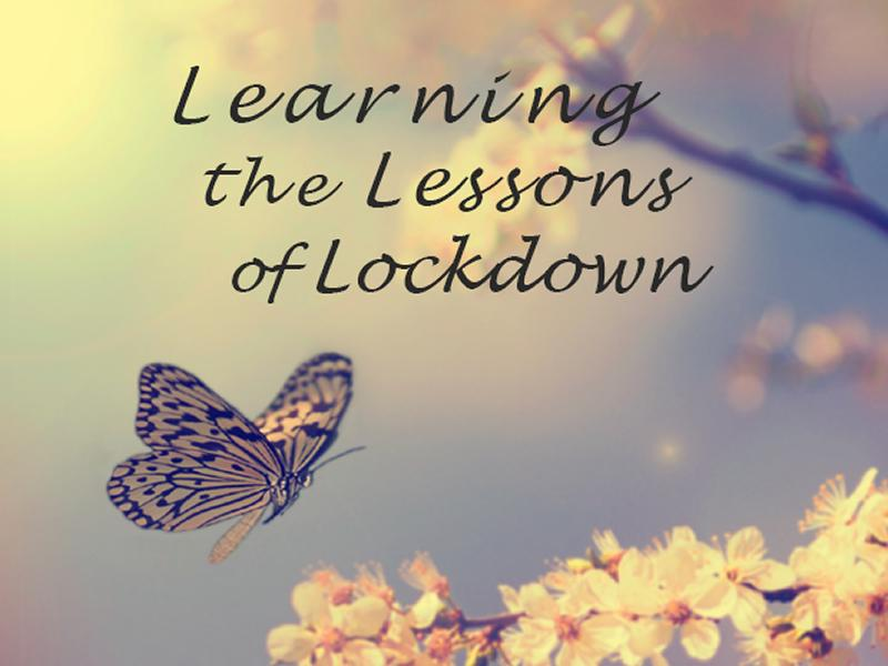 Learning The Lessons Of Lockdown