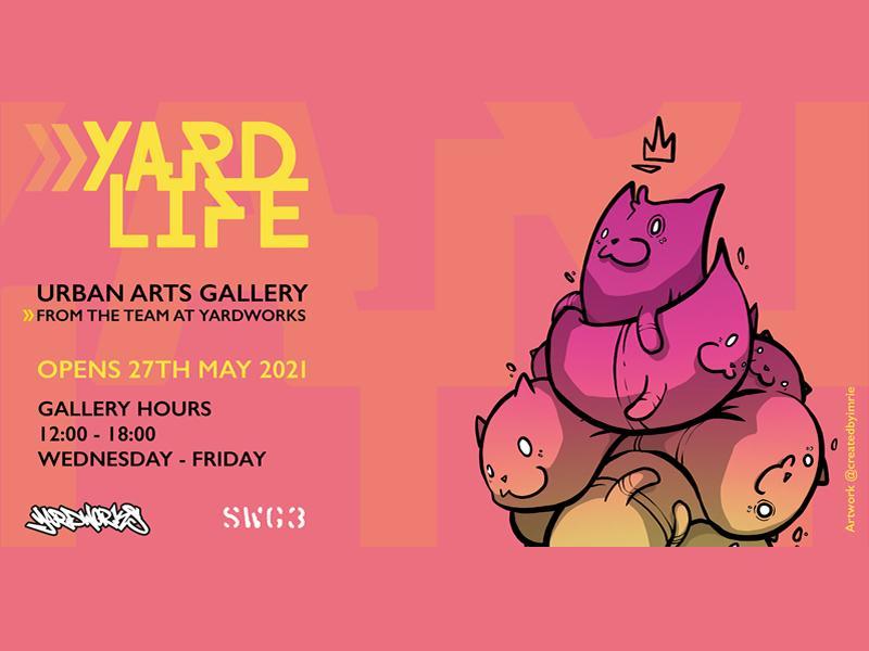 Yard Life Urban Arts Gallery Launch
