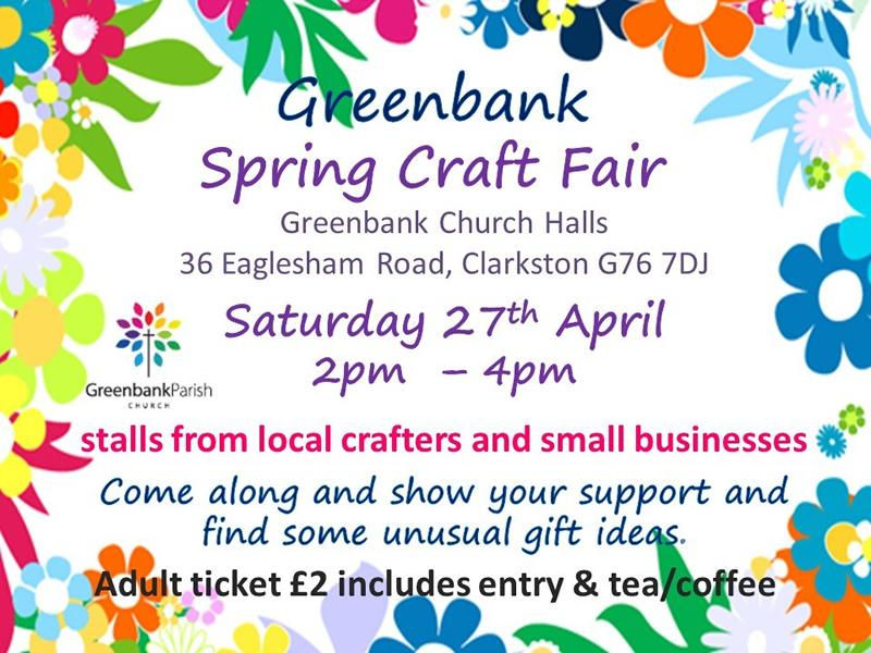 Greenbank Spring Craft Fair At Greenbank Parish Church Clarkston
