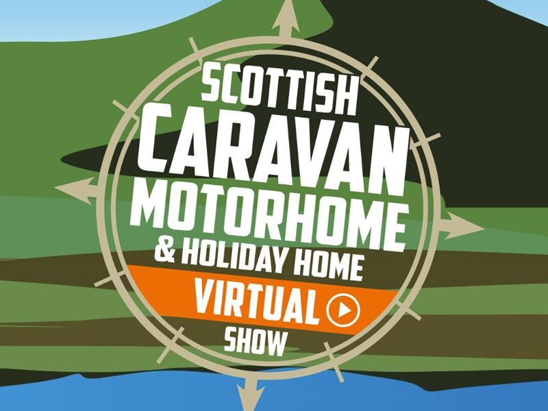 The Scottish Caravan, Motorhome & Holiday Home Virtual Show