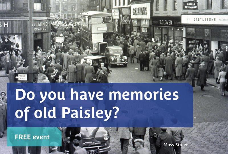 Do you have memories of old Paisley?