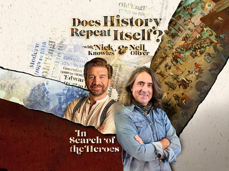 Nick Knowles and Neil Oliver – Does History Repeat Itself?