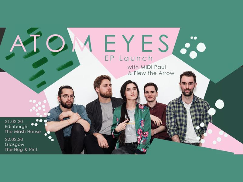 Atom Eyes Live Launch  with Midi Paul and Flew the Arrow