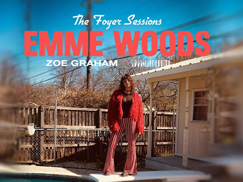 Emme Woods - Foyer Sessions