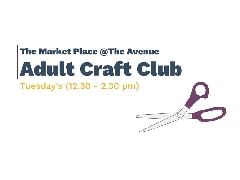 The Market Place Newton Mearns: Adult Craft Club