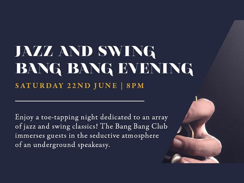 Jazz and Swing Bang Bang Evening