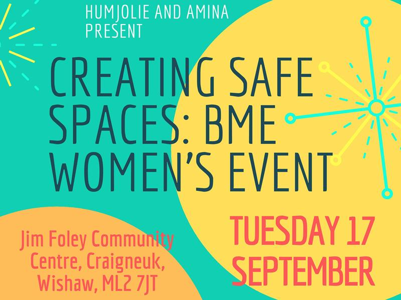 Creating Safe Spaces - BME Women's Event