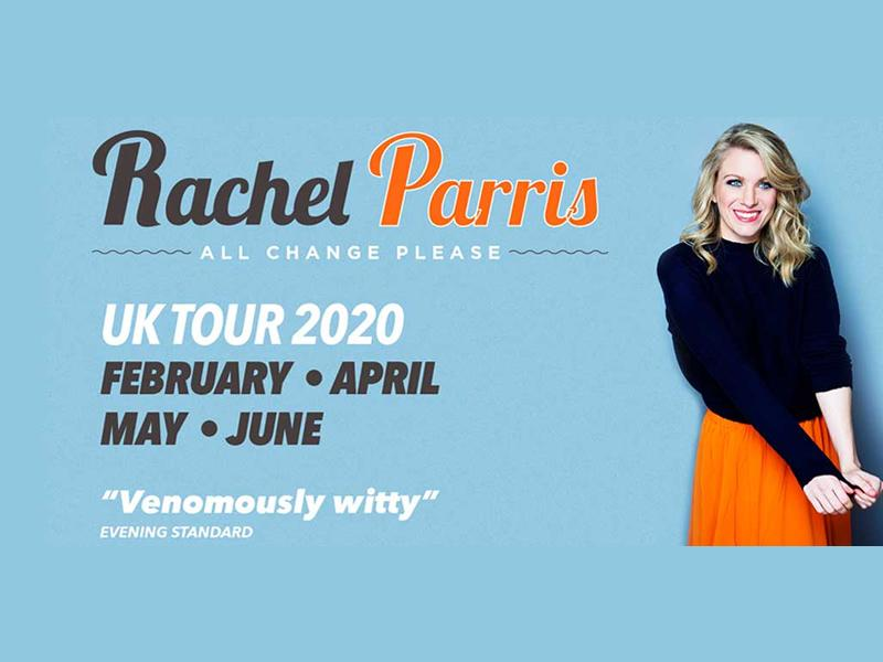 Rachel Parris: All Change Please