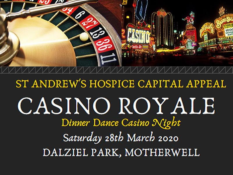 St Andrew's Hospice Capital Appeal Casino Royale