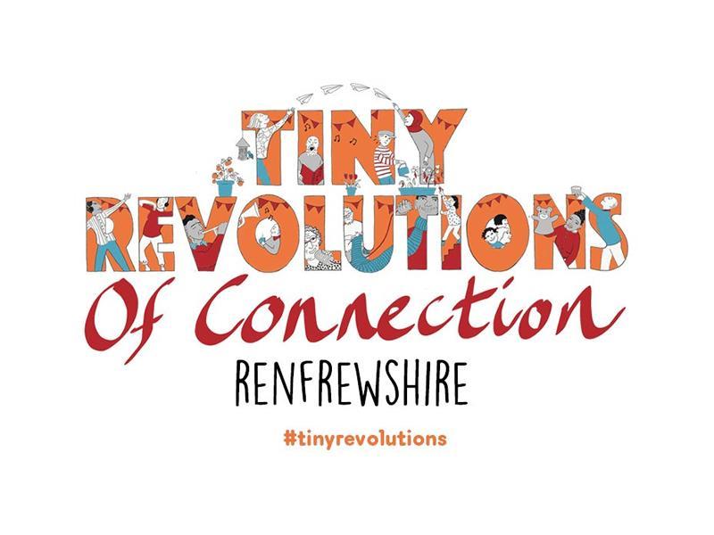 Tiny Revolutions Renfrewshire