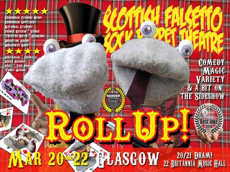 Scottish Falsetto Sock Puppet Theatre: Roll Up!