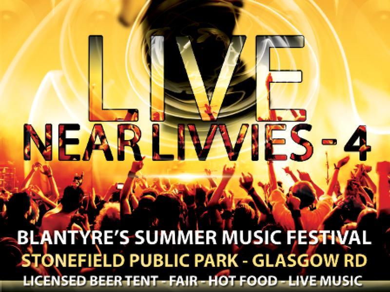 Live Near Livvies - Blantyre Music Festival