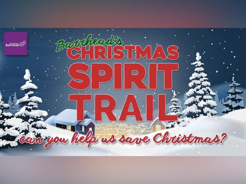 Barrhead's Christmas Spirit Trail