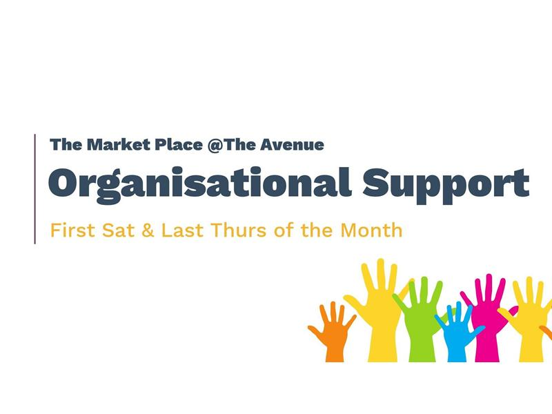 The Market Place Newton Mearns: Organisational Support