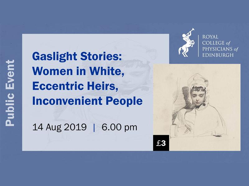 Gaslight Stories: Women in White, Eccentric Heirs, Inconvenient People