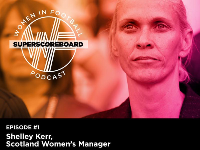 Superscoreboard kick off Women in Football podcast series