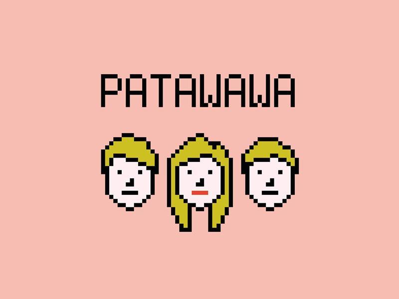 Patawawa - CANCELLED