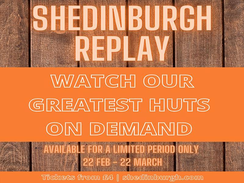 Shedinburgh Fringe announces Replay limited run